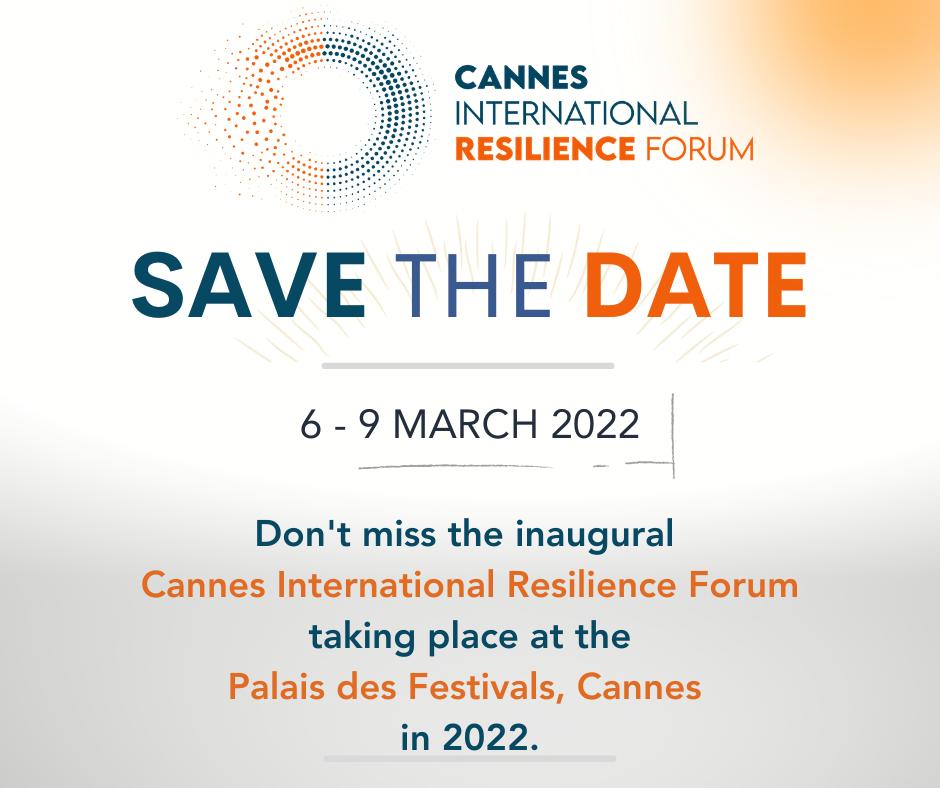 Cannes International Resilience Forum – 6/9 Mars 2022